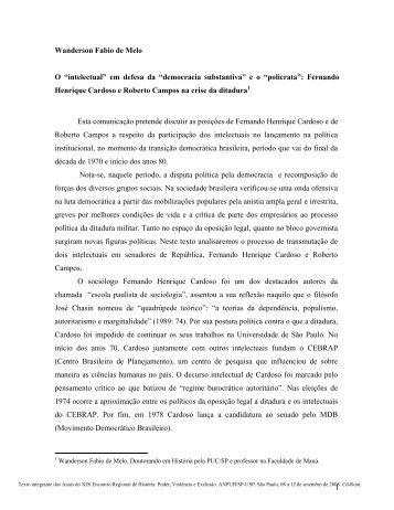 "1 Wanderson Fabio de Melo O ""intelectual"" em defesa ... - ANPUH-SP"