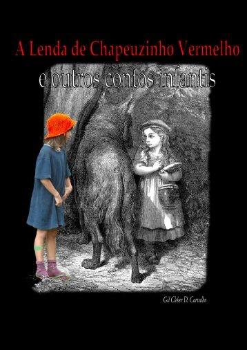 a lenda de chapeuzinho vermelho e outros contos - Gil Cleber