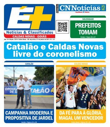 Catalão e Caldas Novas livre do coronelismo