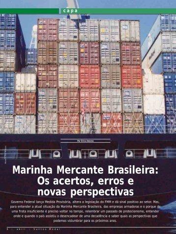 Marinha Mercante Brasileira: Os acertos, erros e ... - Santos Modal