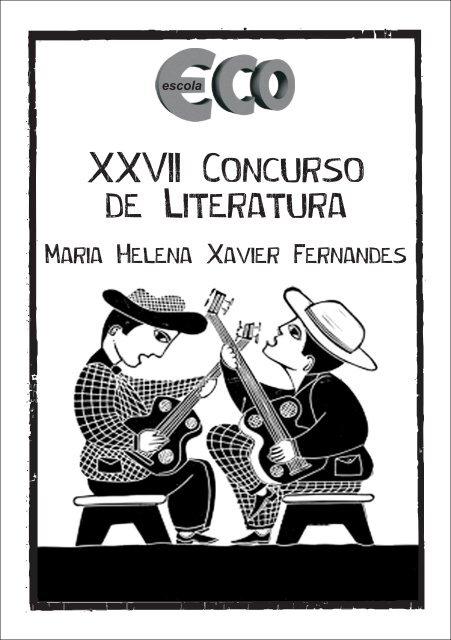 Livro Do Xxvii Concurso De Literatura Maria Helena Escola Eco