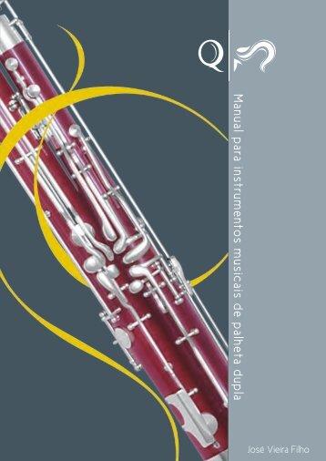 Instrumentos musicais de palheta dupla Vis R04 - Musical Roriz