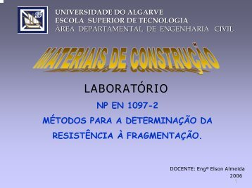 NP EN 1097-2 - Universidade do Algarve