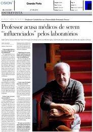 """Professor acusa médicos de serem """"influenciados"""" pelos laboratórios"""