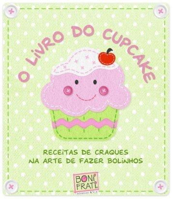 O livro do cupcake - Bonifrati