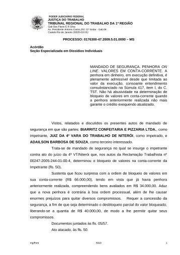 MANDADO DE SEGURANÇA. PENHORA ON LINE. VALORES EM ...