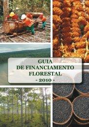guia de financiamento florestal - 2010 - Ministério do Meio Ambiente