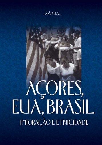 Açores, EUA, Brasil: Imigração e Etnicidade - RUN UNL