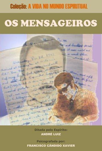 OS MENSAGEIROS - Portal Luz Espírita