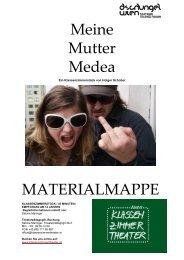 Meine Mutter Medea MATERIALMAPPE - Dschungel Wien