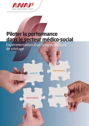 ANAP - Piloter la performance dans le secteur médico-social - Cnsa