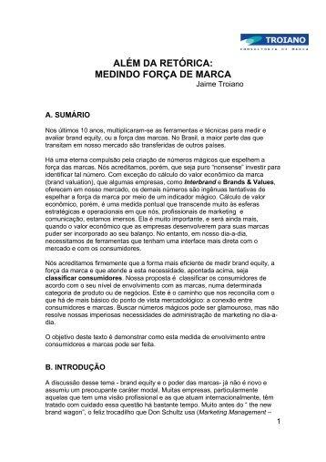 ALÉM DA RETÓRICA: MEDINDO FORÇA DE MARCA - Brand Insights
