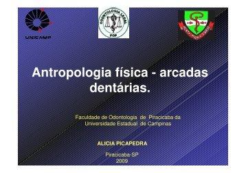 Antropologia física - arcadas dentárias. - Faculdade de Odontologia ...