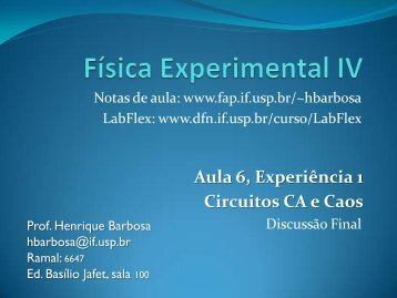 Aula 6, Experiência 1 Circuitos CA e Caos - USP