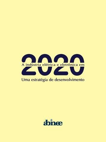 A Indústria Elétrica e Eletrônica em 2020 - Abinee
