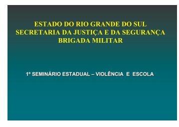 I Seminário Estadual Violência e Escola - Secretaria da Educação