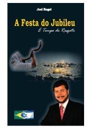 A Festa do Julibeu – É tempo de Resgate - Pr Joel Engel