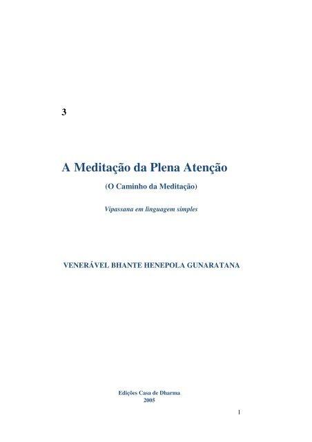 A Meditação da Plena Atenção - Sociedade Budista do Brasil