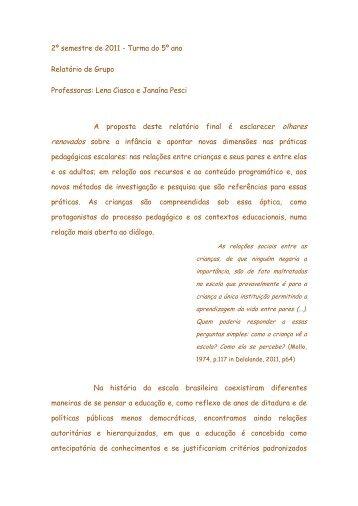 2º semestre de 2011 - Turma do 5º ano Relatório de Grupo ...