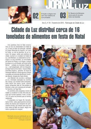 Cidade da Luz distribui cerca de 16 toneladas de alimentos em ...