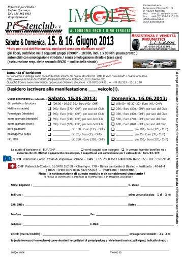 Sabato & Domenica, 15. & 16. Giugno 2013 - Pistenclub