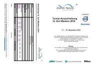 Turnier-Ausschreibung 12. Züri Masters 2010 - Zürich Tennis