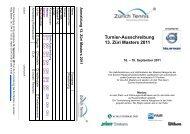 Turnier-Ausschreibung 13. Züri Masters 2011 - Zürich Tennis
