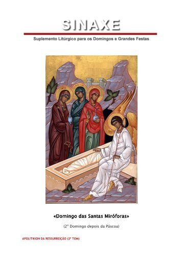 Domingo das Santas Miróforas Domingo das Santas ... - Ecclesia