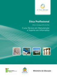 Ética Profissional - Rede e-Tec Brasil - Ministério da Educação