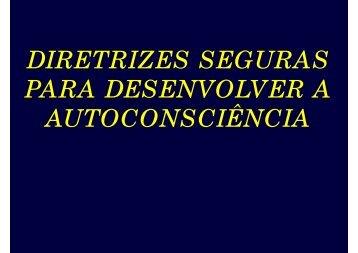 Diretrizes Seguras para desenvolver a Autoconsciência 01 - Espiritizar
