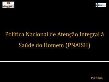 Política Nacional de Atenção Integral à Saúde do Homem (PNAISH)
