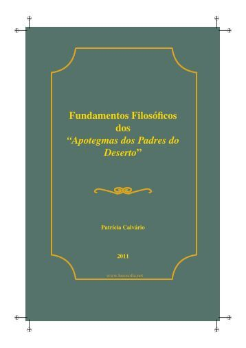 Fundamentos filosóficos dos Apotegmas dos Padres do ... - LusoSofia