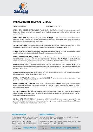 PARAÍSO NORTE TROPICAL - 24 DIAS - São José Viagens