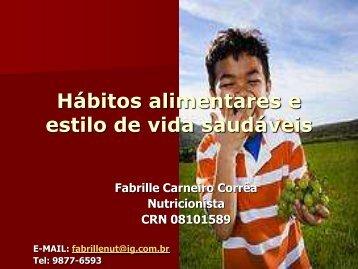 Hábitos alimentares e estilo de vida saudáveis - UFF