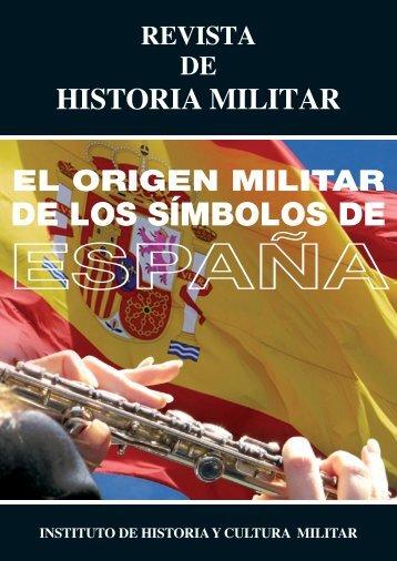 EL ORIGEN MILITAR DE LOS SÍMBOLOS DE ESPAÑA - Portal de ...