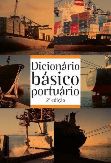 Dicionário Básico Portuário - Administração dos Portos de ...