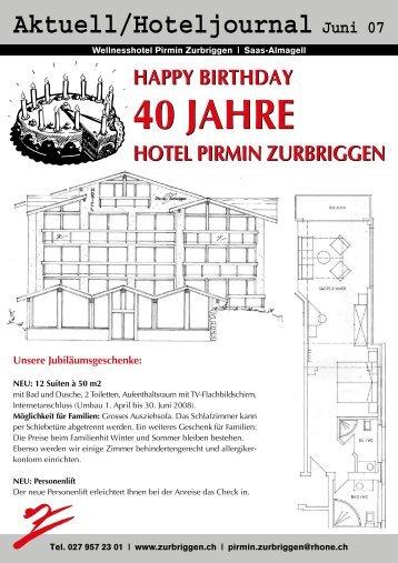 HAPPY BIRTHDAY 40 JAHRE HOTEL PIRMIN ZURBRIGGEN HAPPY