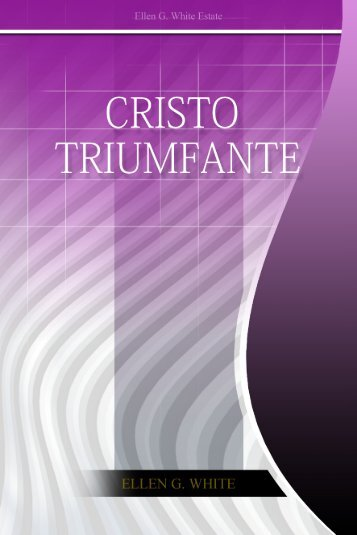 Cristo Triunfante (2001) - Centro de Pesquisas Ellen G. White