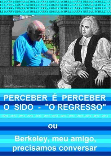 Perceber é perceber o sido - o regresso (Berkeley - Stoa - USP
