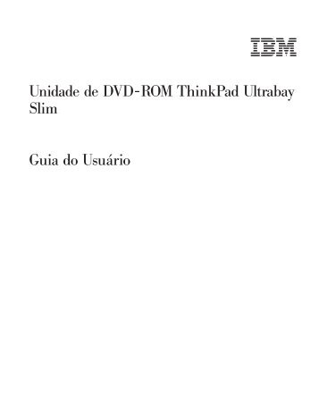 Unidade de DVD-ROM ThinkPad Ultrabay Slim: Guia do ... - Lenovo