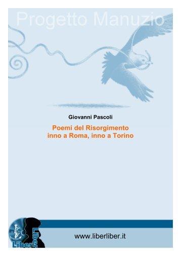 Poemi del Risorgimento : inno a Roma, inno a Torino - Liber Liber