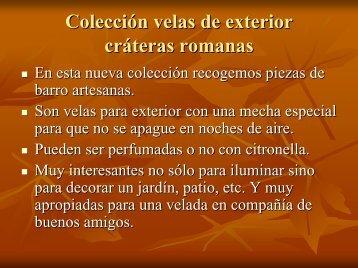 Cratera romana - Velas Artesanales El Jaral