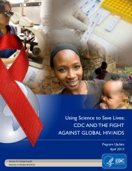 Using Science to Save Lives: CDC AND THE FIGHT AGAINST GLOBAL HIV/AIDS