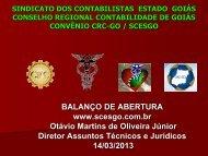 BALANÇO DE ABERTURA www.scesgo.com.br Otávio Martins de ...