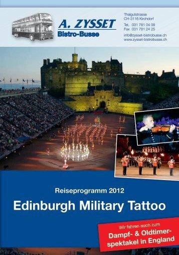 Reiseprogramm 2012 Edinburgh Military Tattoo - Zysset Bistroubsse ...