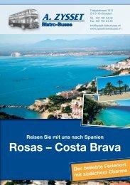 Reisen Sie mit uns nach Spanien Rosas - Zysset Bistroubsse Kirchdorf