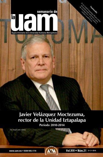 Javier Velázquez Moctezuma, rector de la Unidad Iztapalapa - UAM ...