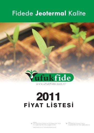 2011 - Ufuk Fide / Hazır fidede jeotermal kalite.