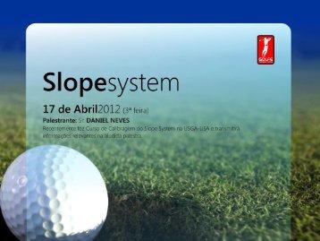 Slopesystem - Federação Paulista de Golfe