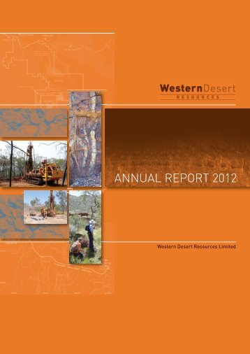 ANNUAL REPORT 2012 - Western Desert Resources